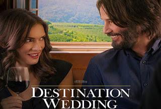 Destination Wedding – Πρόσκληση σε γάμο, Πρεμιέρα: Σεπτέμβριος 2018 (trailer)