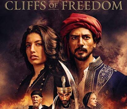 Cliffs of Freedom – Οι Βράχοι της Ελευθερίας, Πρεμιέρα: Μάιος 2019 (trailer)
