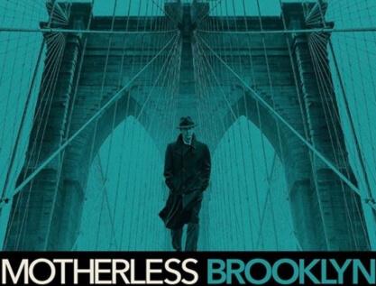 Motherless Brooklyn – Οι σκιές του Μπρούκλιν, Πρεμιέρα: Νοέμβριος 2019 (trailer)